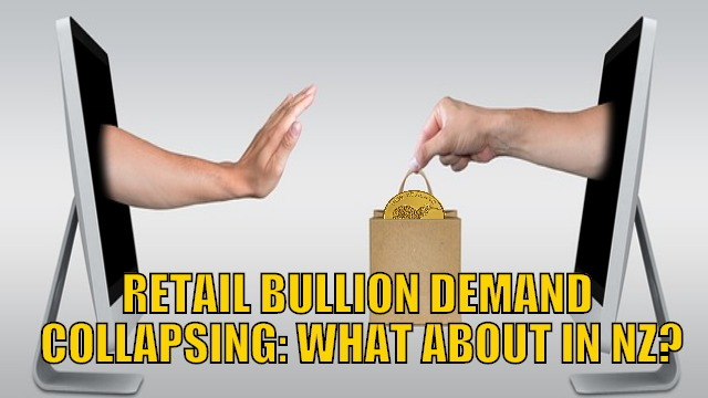 Retail bullion demand collapsing