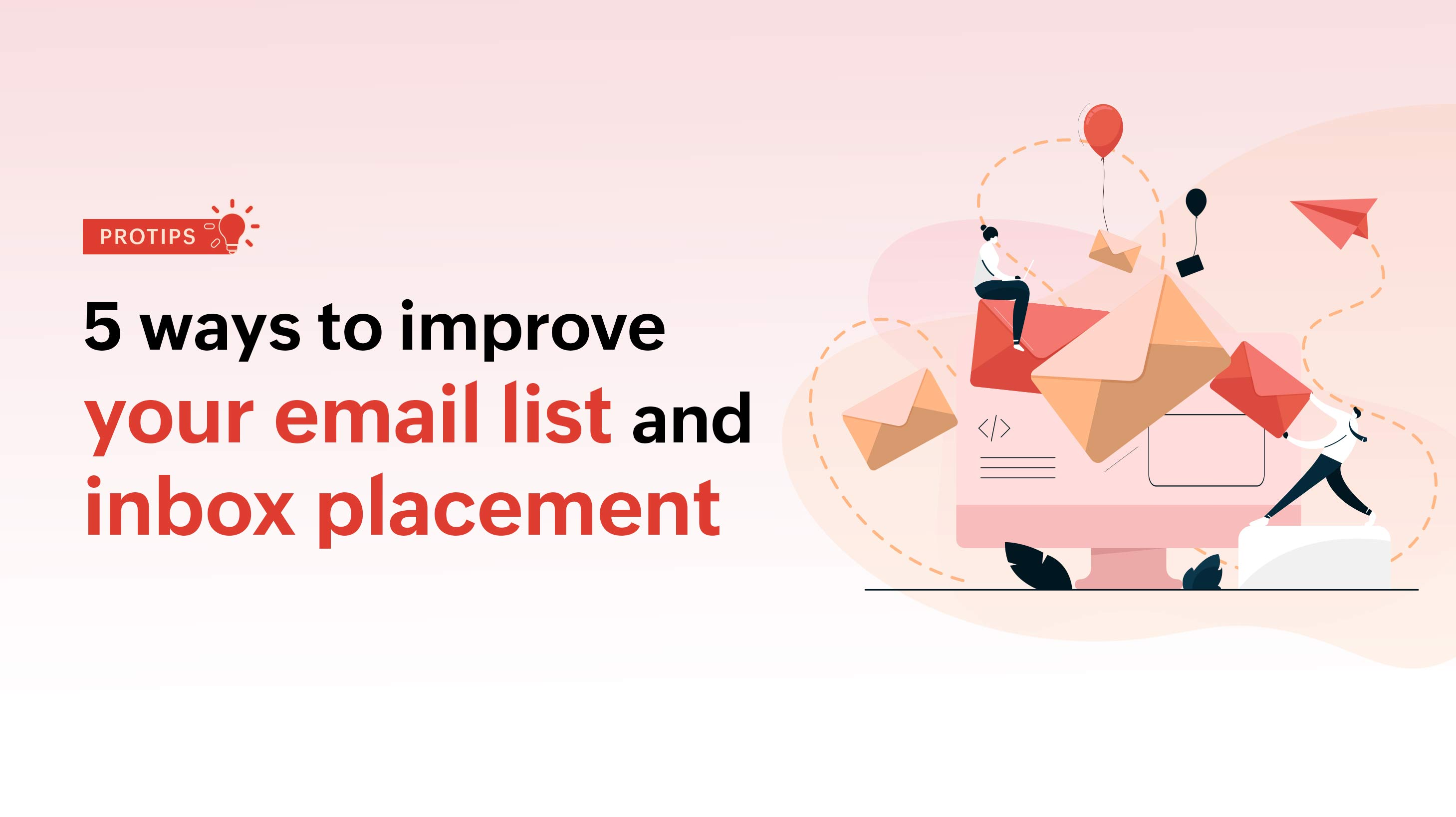 5 ways to improve your email list and inbox placement