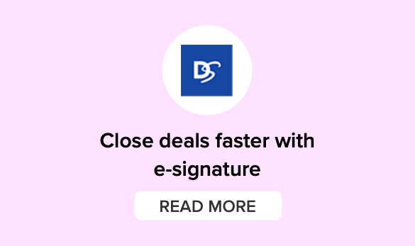 Close deals faster with e-signature. Learn more