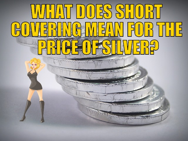 Short Covering in Silver