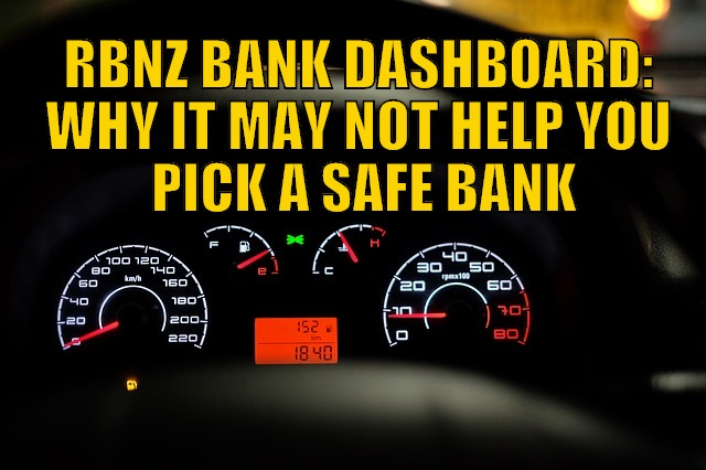 "Will the RBNZ ""Bank Dashboard"" Help You Pick a Safe Bank?"