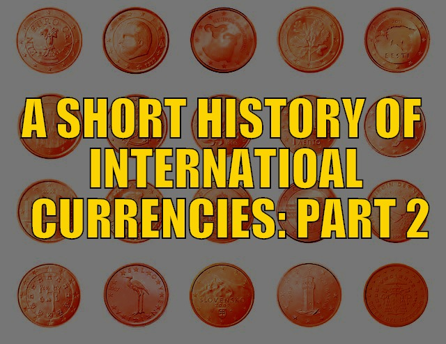 History of international currencies