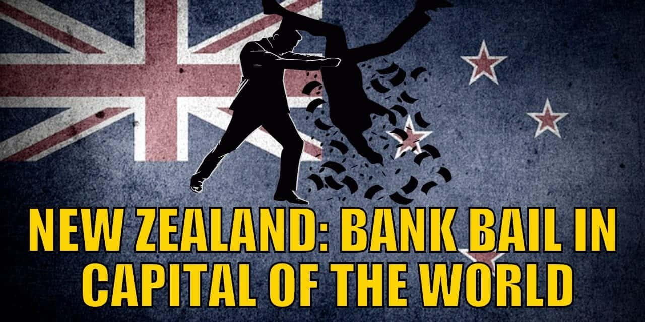 New Zealand Bank Bail in Capital of the World