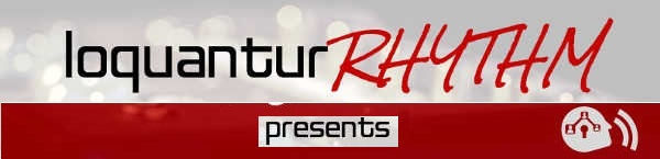 LoquanturRHYTHM presents Troy Petty