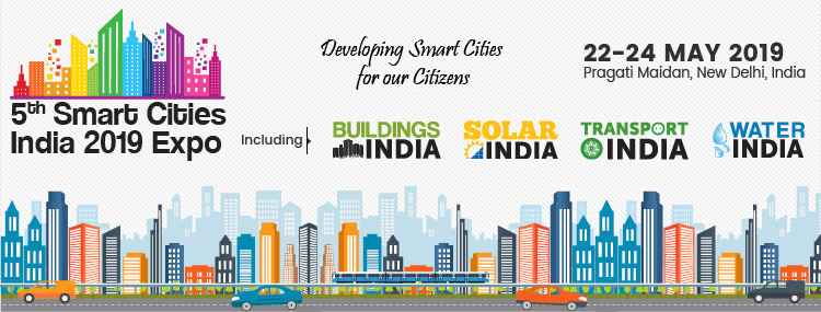 5th Smart Cities India 2019 expo | Pragati Maidan, New Delhi, India, 22-24 May 2019