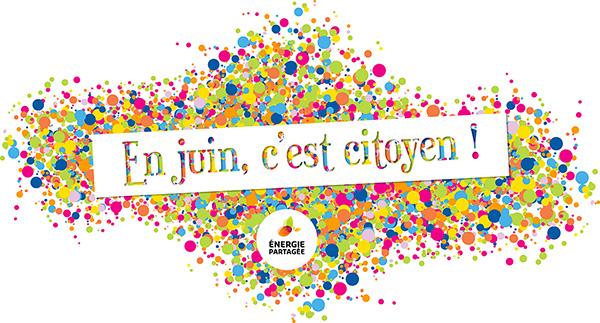 Juin Citoyen #1 - L'énergie citoyenne fait sa fête !