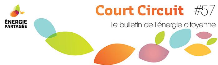 Court Circuit 57 - Le bulletin de l'énergie citoyenne