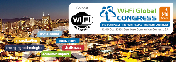 WBA Wi-Fi Global Congress, 12-15 October 2015, San Jose, USA