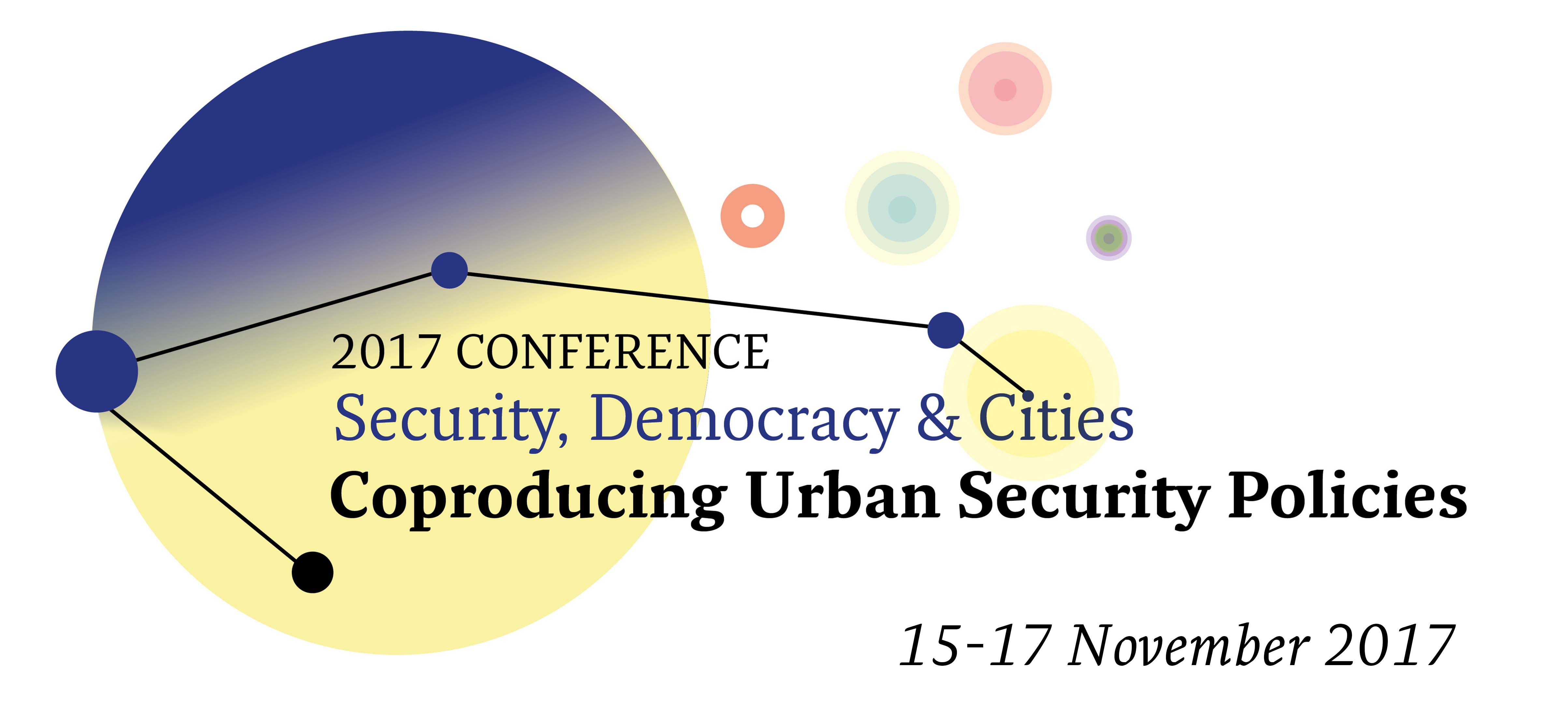 Security, Democracy & Cities - Coproducing Urban Security Policies @ Disseny Hub Barcelona, SPain