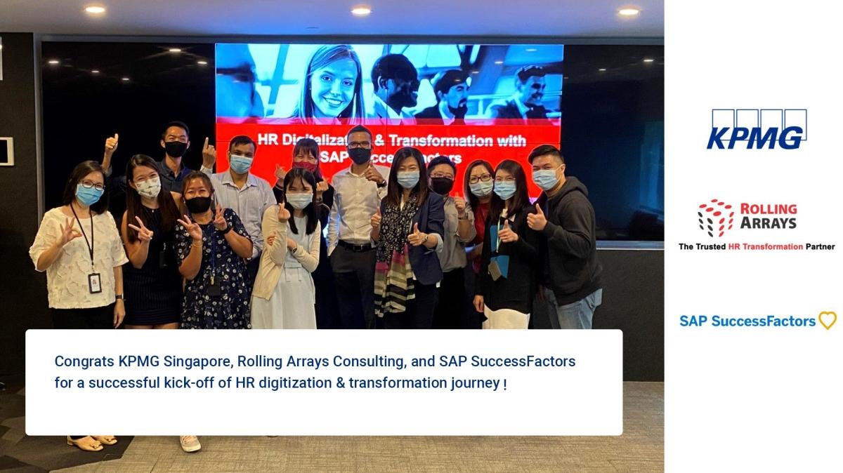 KPMG Singapore , Rolling Arrays and SAP SuccessFactors Kick-Off