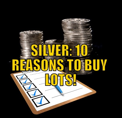 10 reasons to buy silver