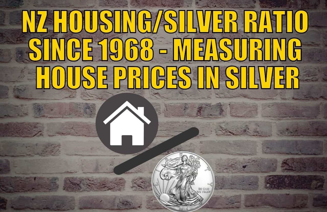 NZ Housing to Silver Ratio 1968 - 2019 - Measuring NZ House Prices in Silver