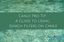 https://campaign-image.com/zohocampaigns/canlii_pro_tip_a_guide_to_using_search_filters_on_canlii_zc_v7_270906000020537006.png